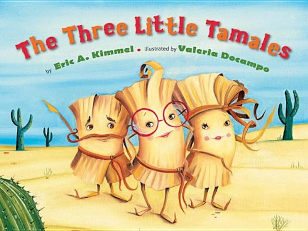 The Three Little Tamales, Hardcover
