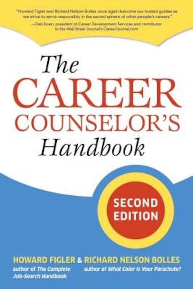 The Career Counselor's Handbook, Paperback