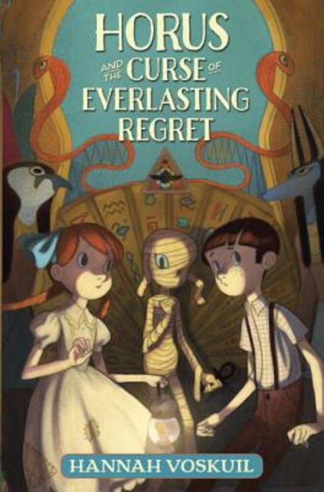 Horus and the Curse of Everlasting Regret, Hardcover
