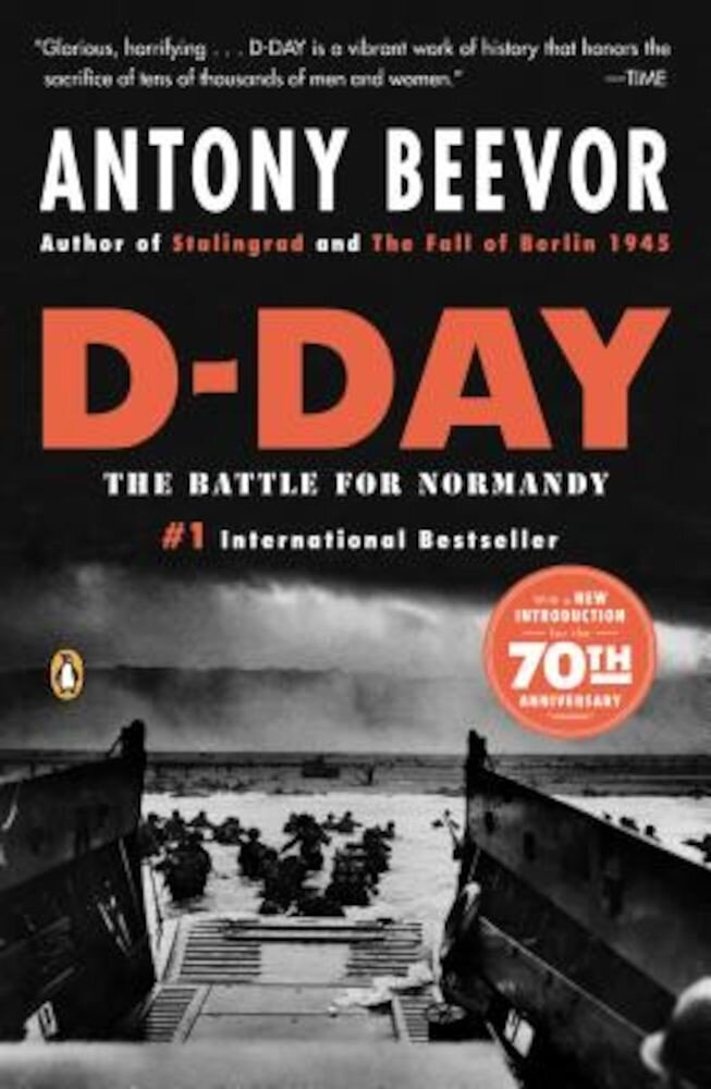 D-Day: The Battle for Normandy, Paperback