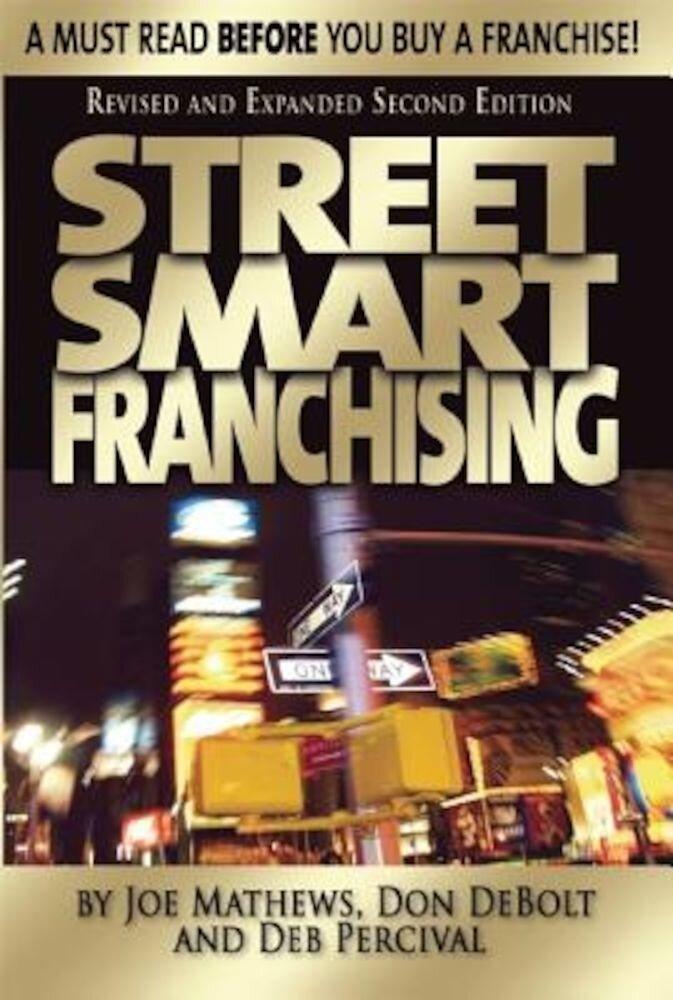 Street Smart Franchising, Paperback