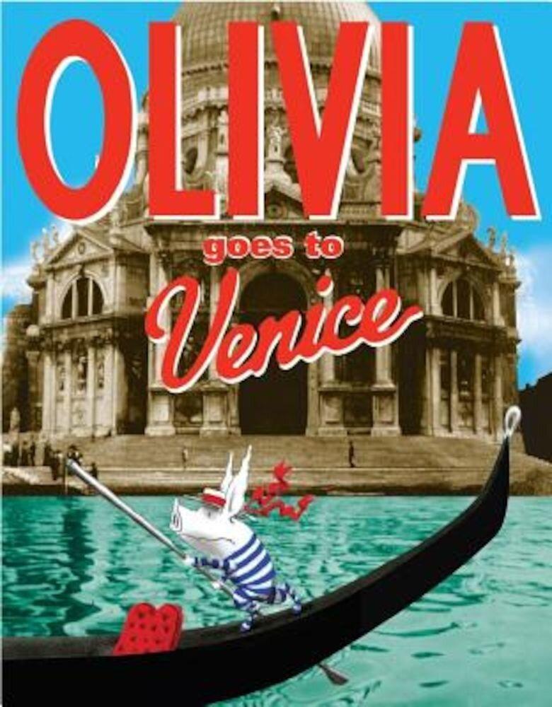 Olivia Goes to Venice, Hardcover