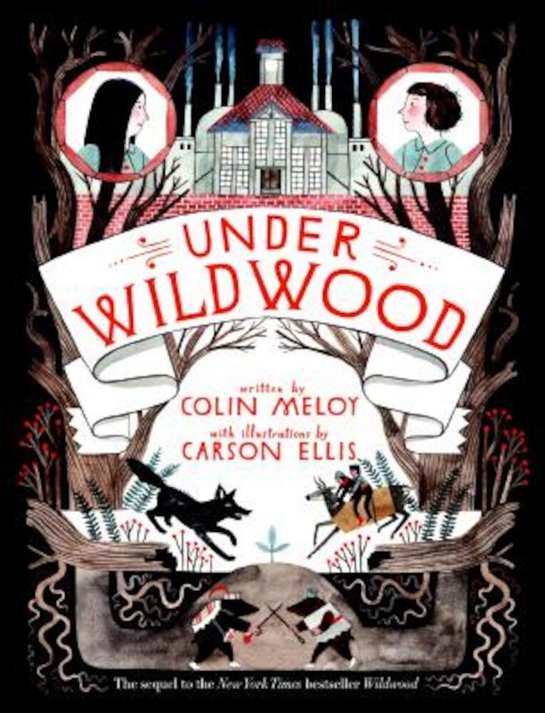Under Wildwood, Hardcover