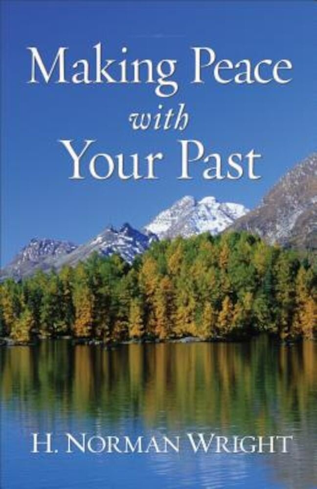 Making Peace with Your Past, Paperback