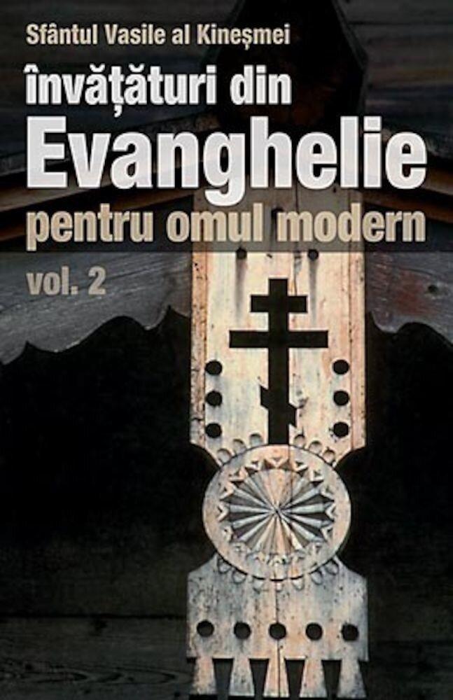 Invataturi din Evanghelie pentru omul modern, Vol. 2