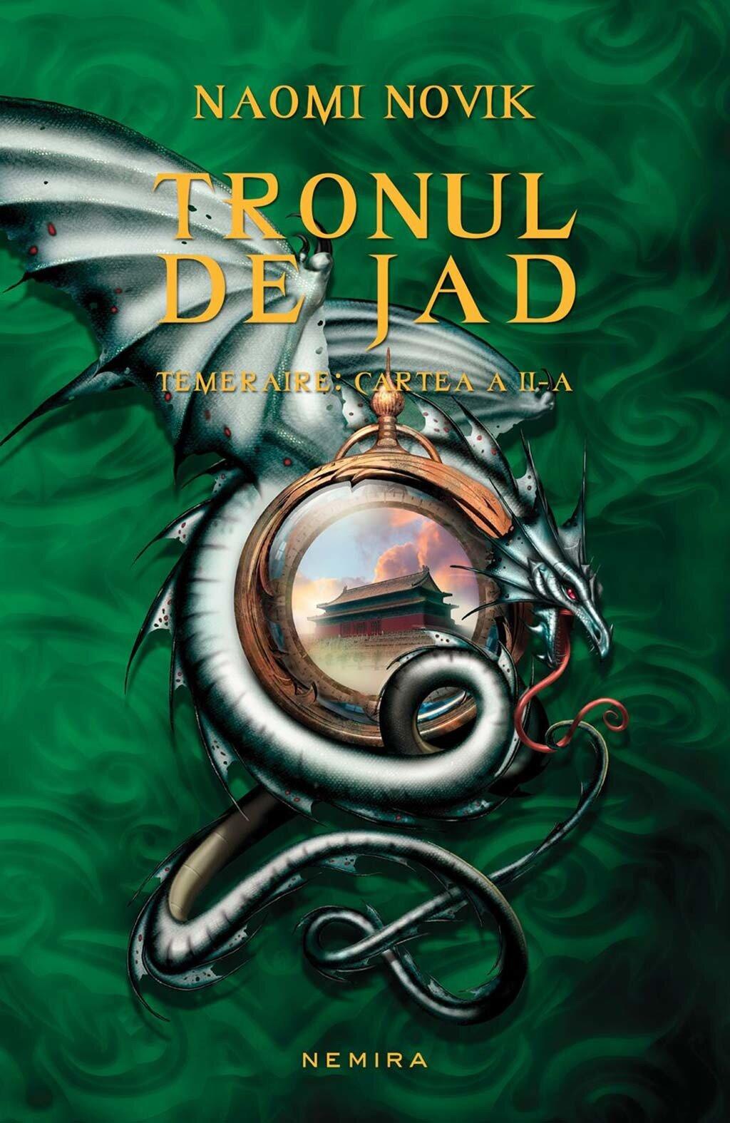 Tronul de Jad. Temeraire: Cartea a II-a (eBook)