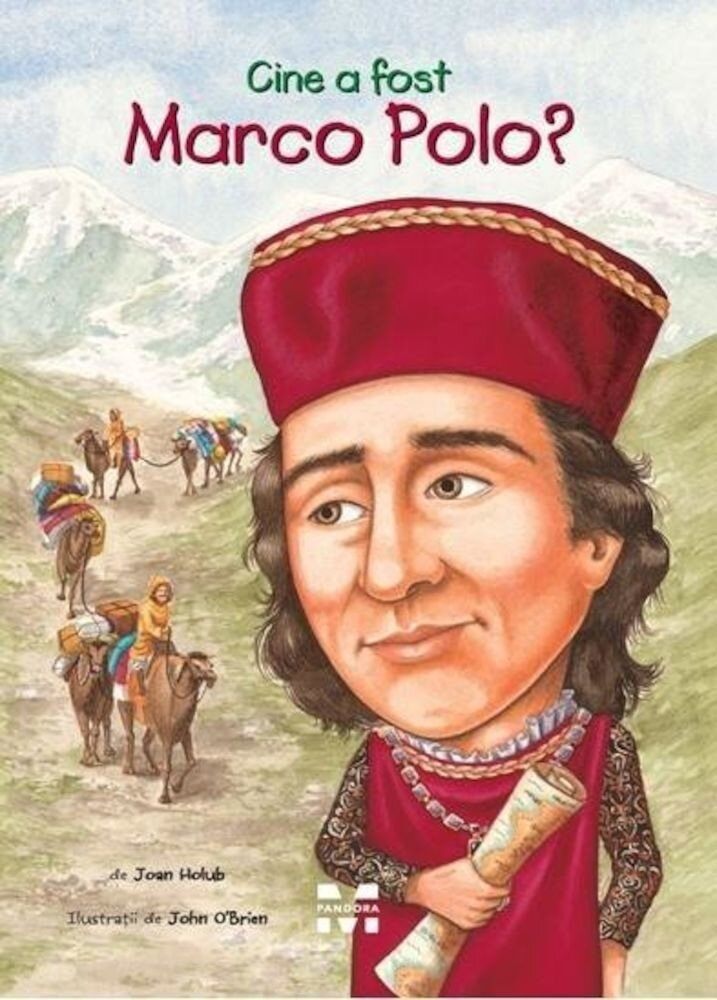 Coperta Carte Cine a fost Marco Polo?