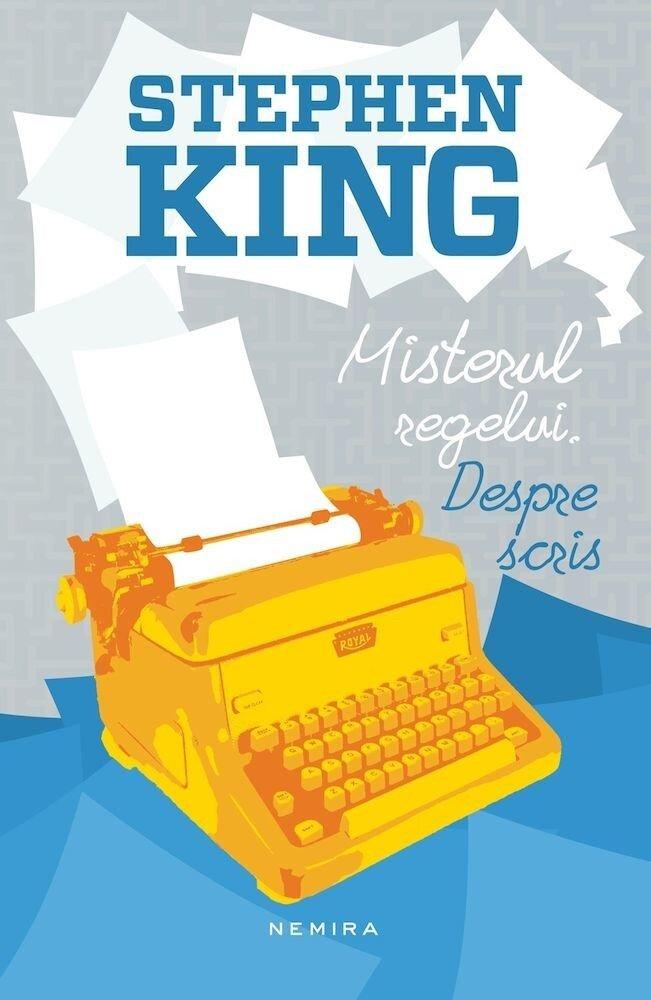Coperta Carte Misterul regelui. Despre scris