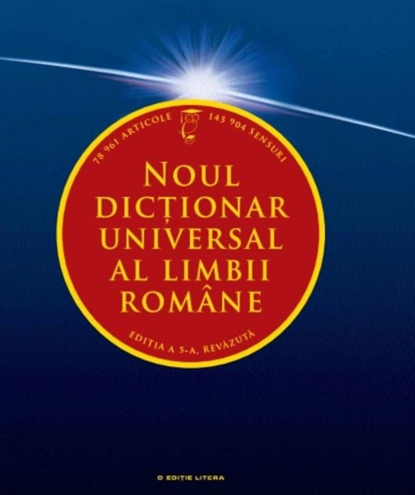 Noul dictionar universal al limbii romane. Ed. a V-a