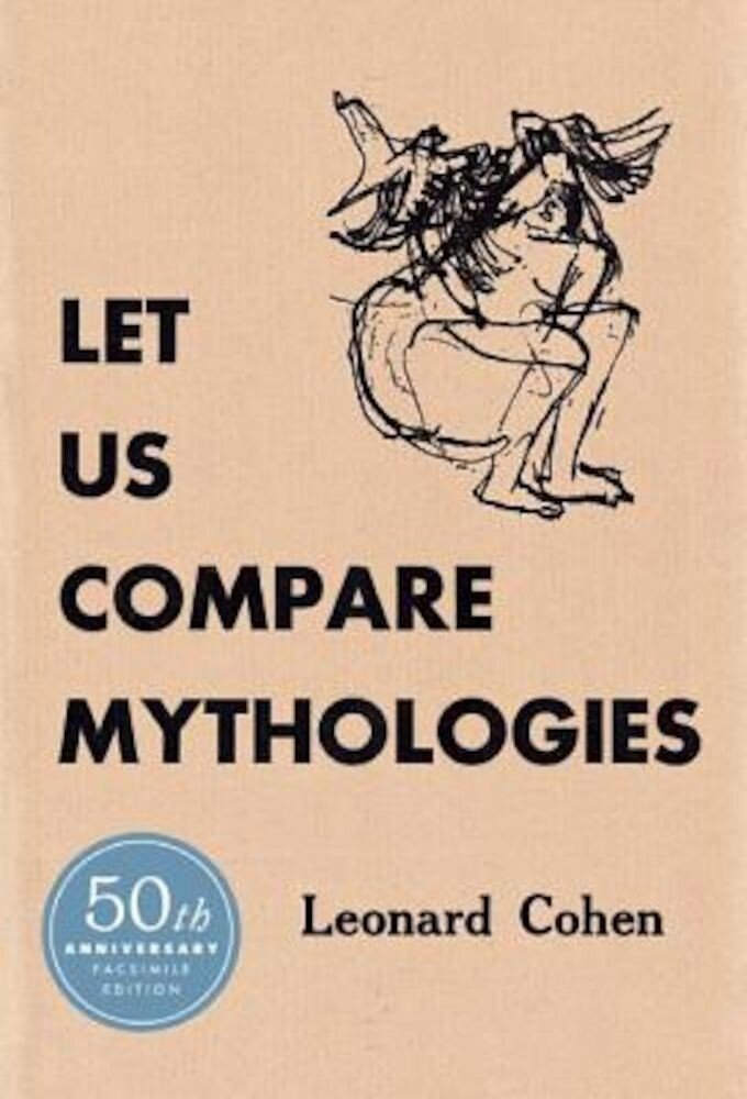 Let Us Compare Mythologies, Hardcover
