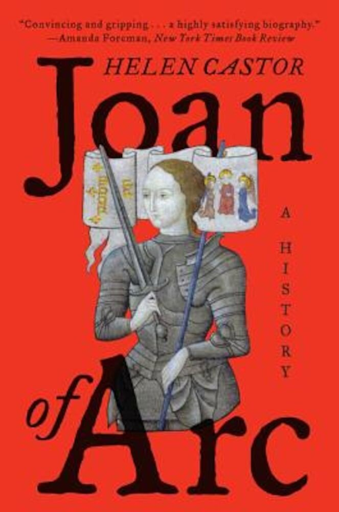 Joan of Arc: A History, Paperback