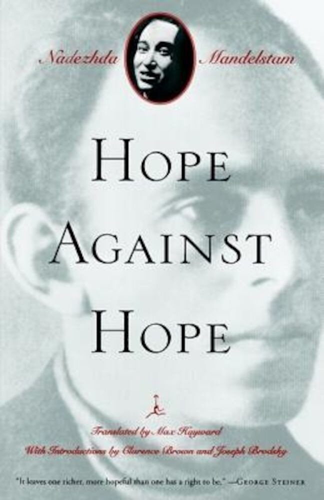 Hope Against Hope: A Memoir, Paperback