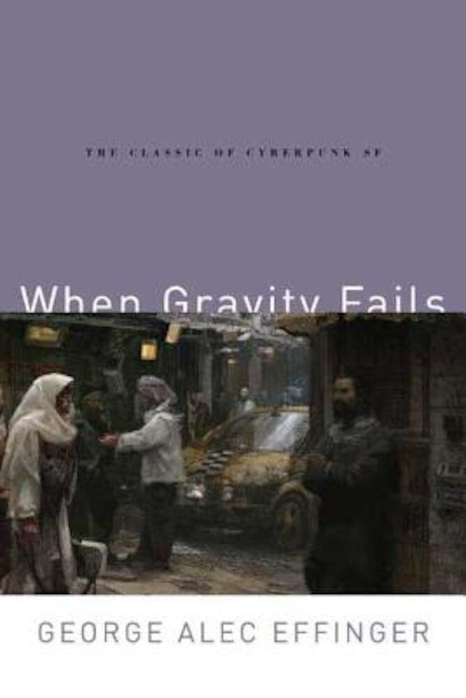 When Gravity Fails, Paperback