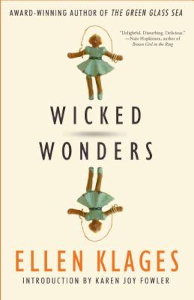 Wicked Wonders, Paperback