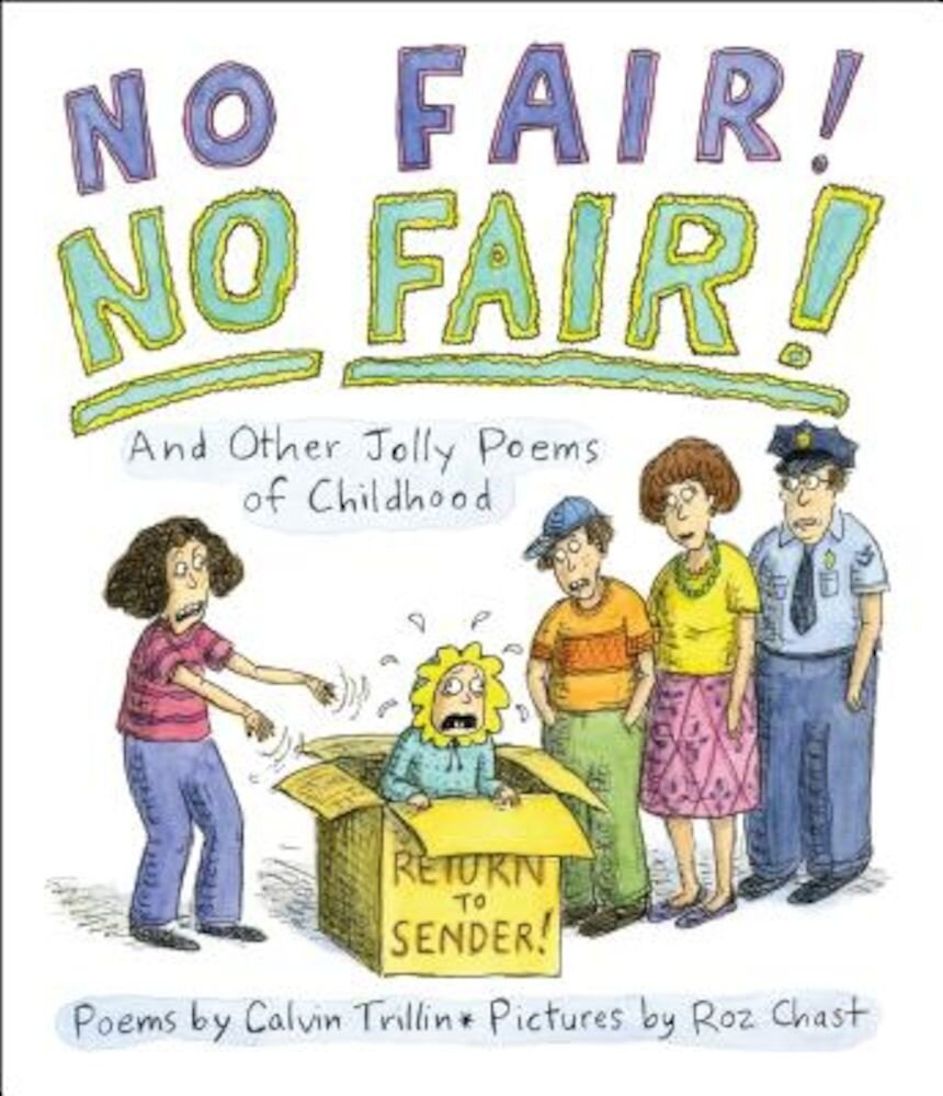 No Fair! No Fair! and Other Jolly Poems of Childhood, Hardcover