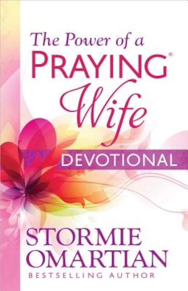 The Power of a Praying Wife Devotional, Paperback