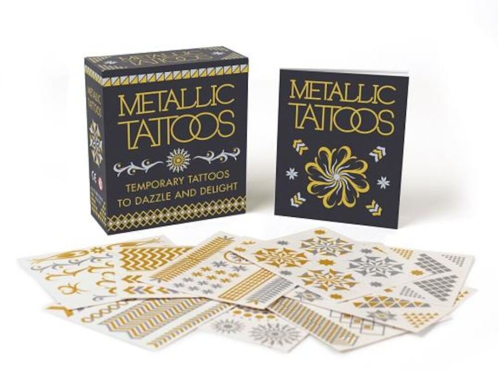 Metallic Tattoos: 15 Temporary Tattoos to Dazzle and Delight, Paperback