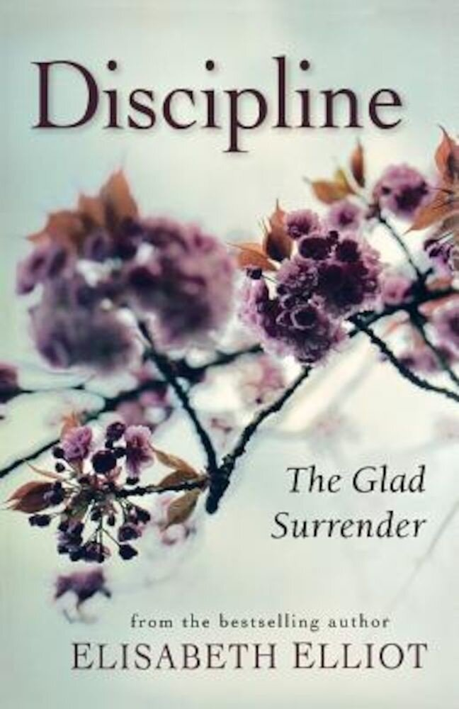 Discipline: The Glad Surrender, Paperback
