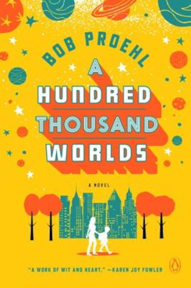 A Hundred Thousand Worlds, Paperback