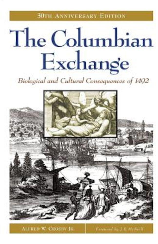 The Columbian Exchange, Paperback