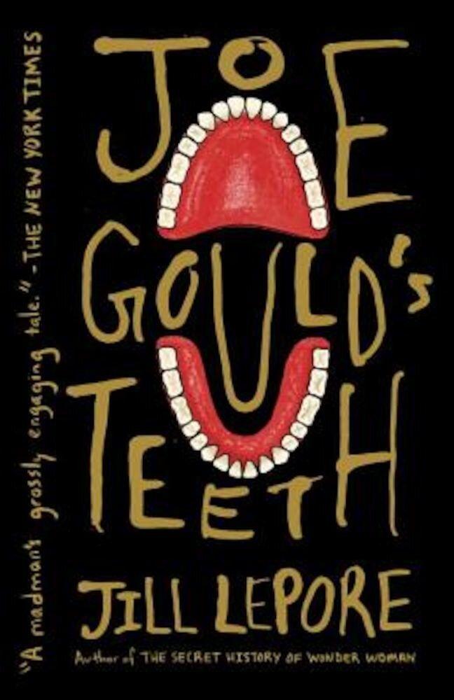 Joe Gould's Teeth, Paperback