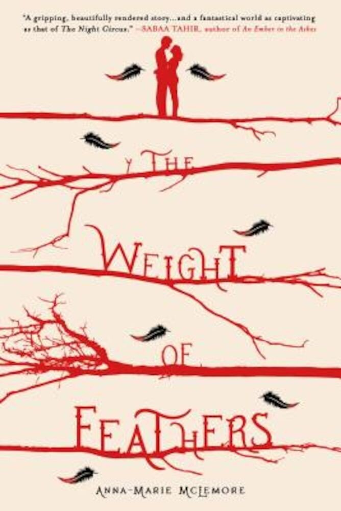 The Weight of Feathers, Hardcover