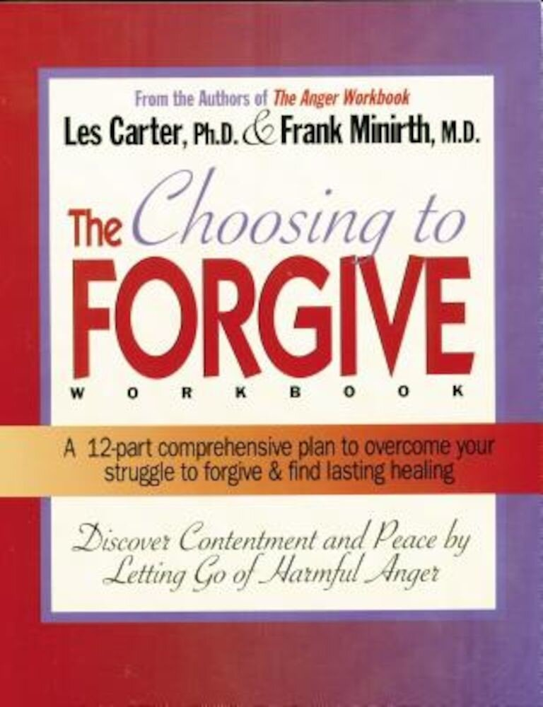Choosing to Forgive Workbook, Paperback