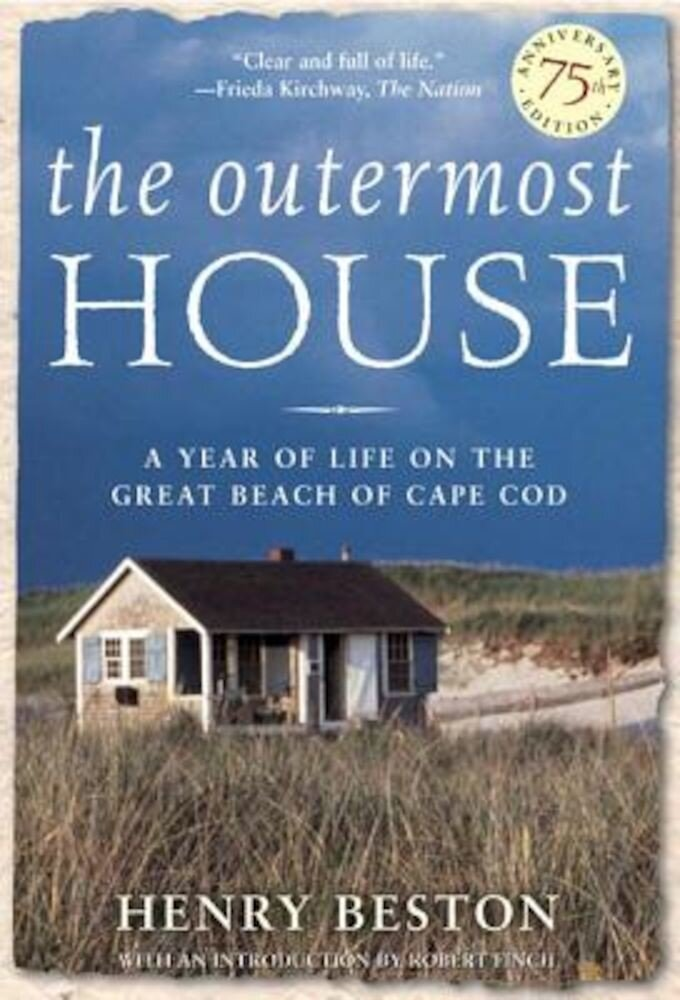 The Outermost House: A Year of Life on the Great Beach of Cape Cod, Paperback