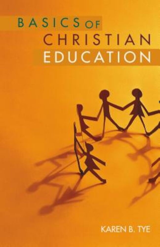 Basics of Christian Education, Paperback