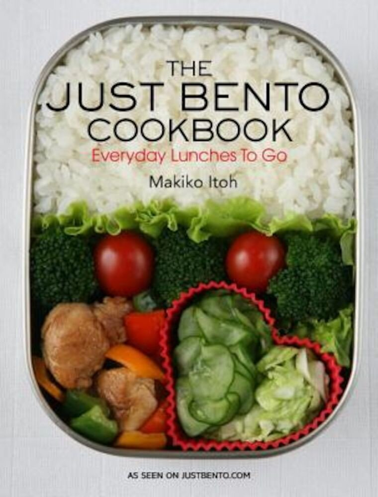 The Just Bento Cookbook: Everyday Lunches to Go, Paperback