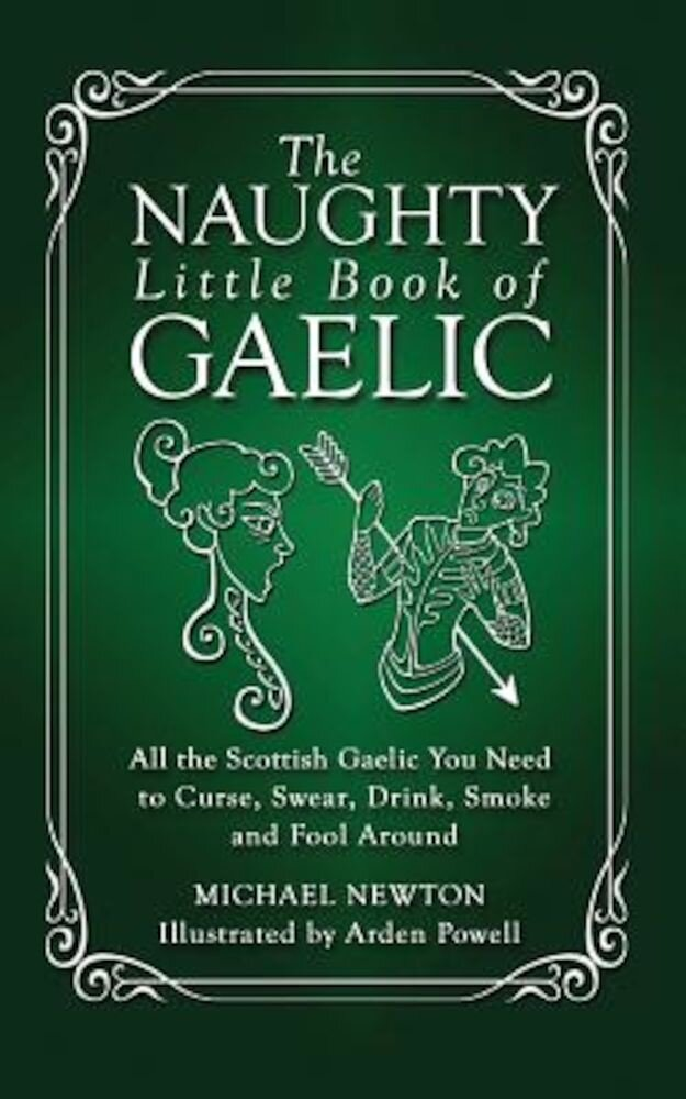 The Naughty Little Book of Gaelic, Paperback
