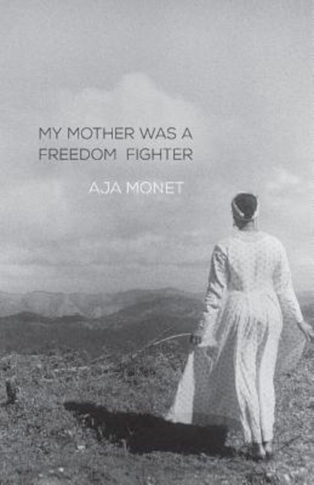 My Mother Was a Freedom Fighter, Paperback