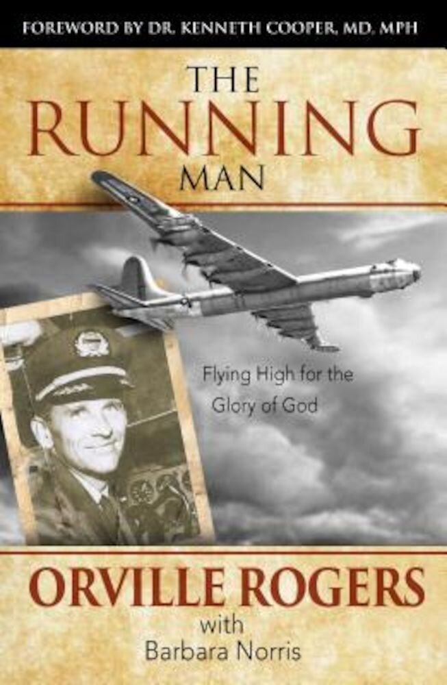 The Running Man: Flying High for the Glory of God, Paperback