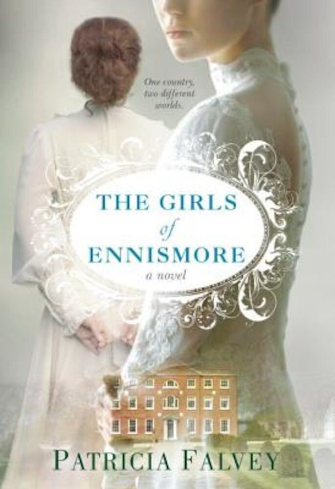 The Girls of Ennismore, Paperback