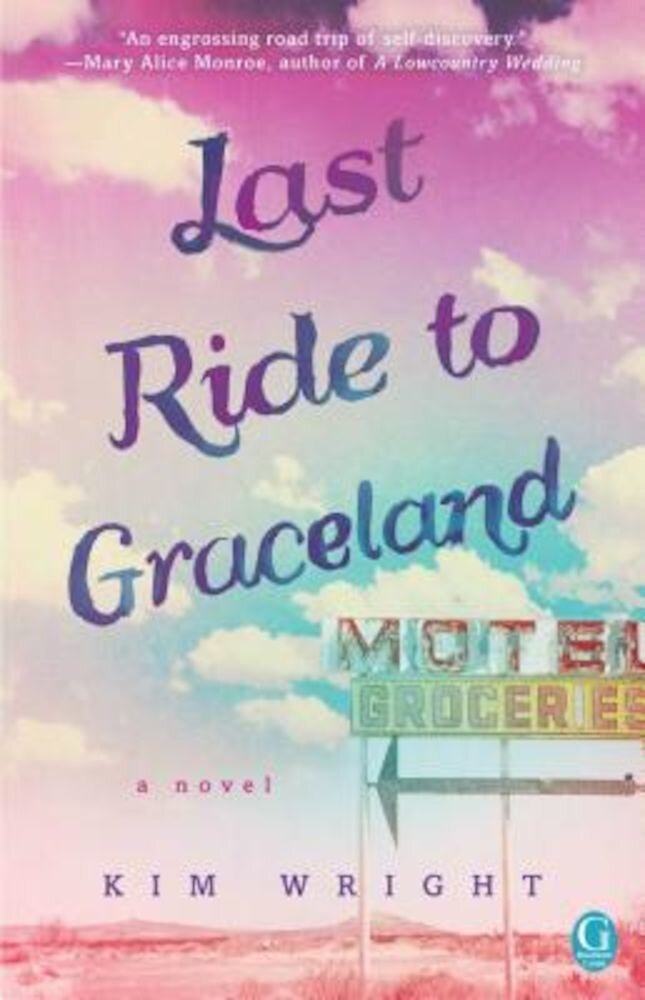 Last Ride to Graceland, Paperback