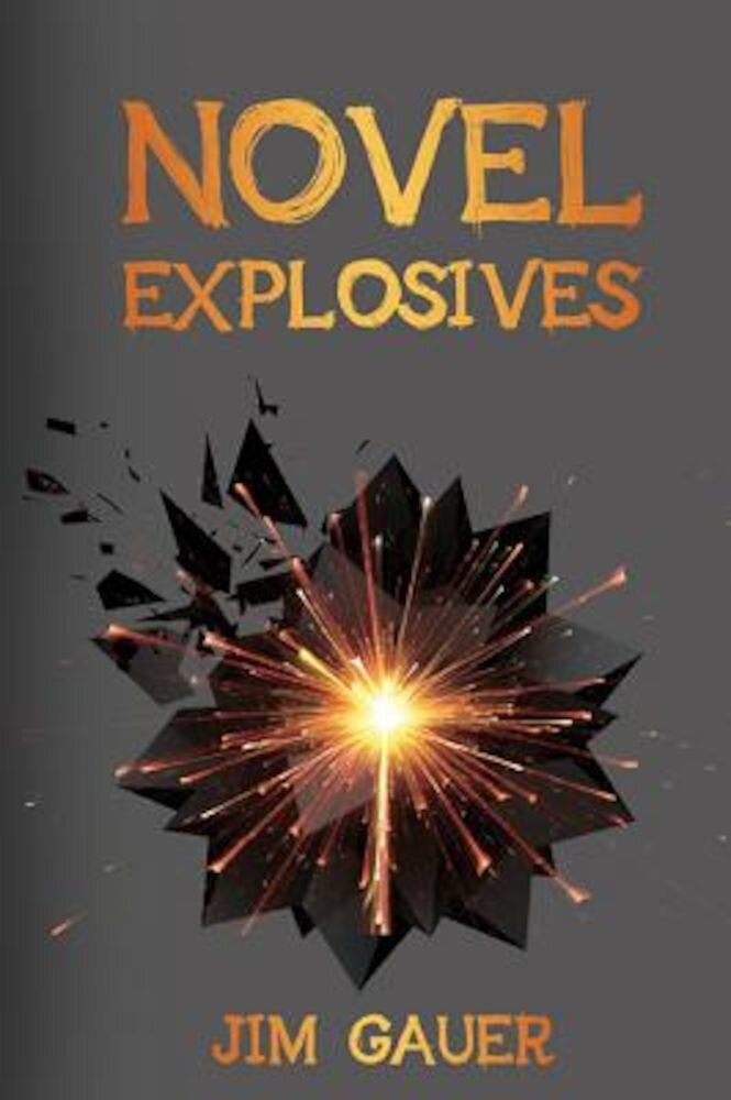 Novel Explosives, Paperback