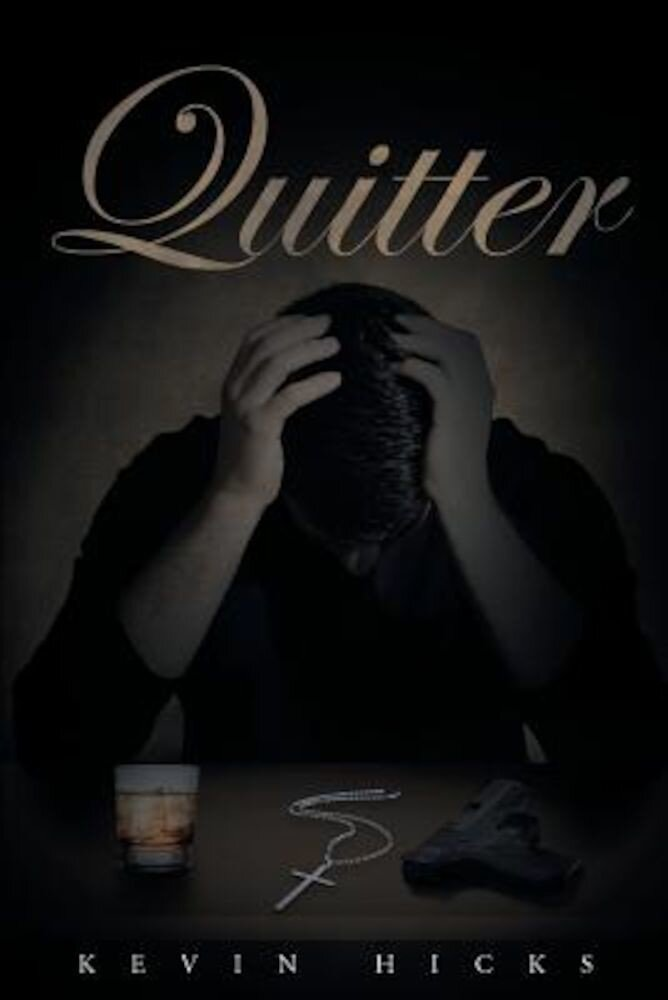 Quitter, Paperback