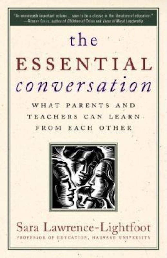 The Essential Conversation: What Parents and Teachers Can Learn from Each Other, Paperback