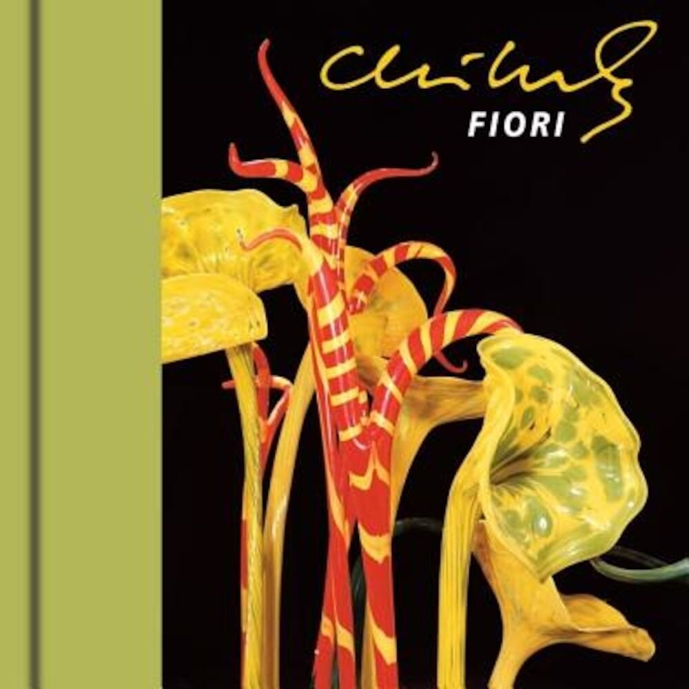 Chihuly Mille Fiori [With DVD], Hardcover
