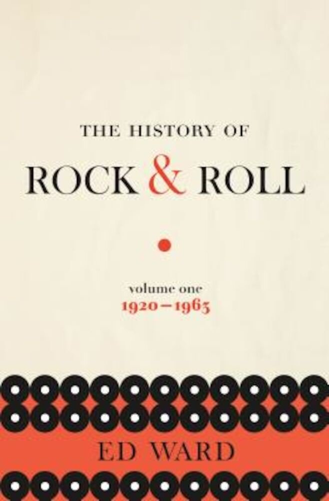 The History of Rock & Roll, Volume 1: 1920-1963, Hardcover