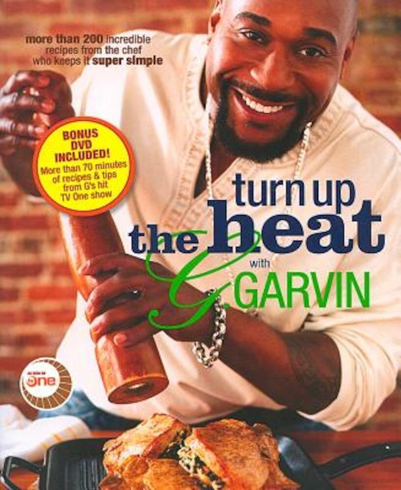 Turn Up the Heat with G. Garvin, Paperback