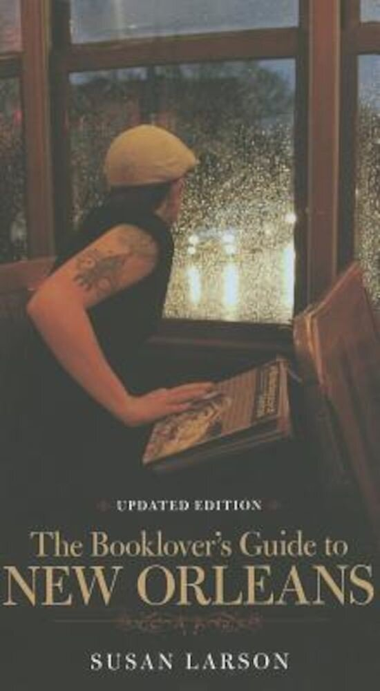 The Booklover's Guide to New Orleans, Paperback