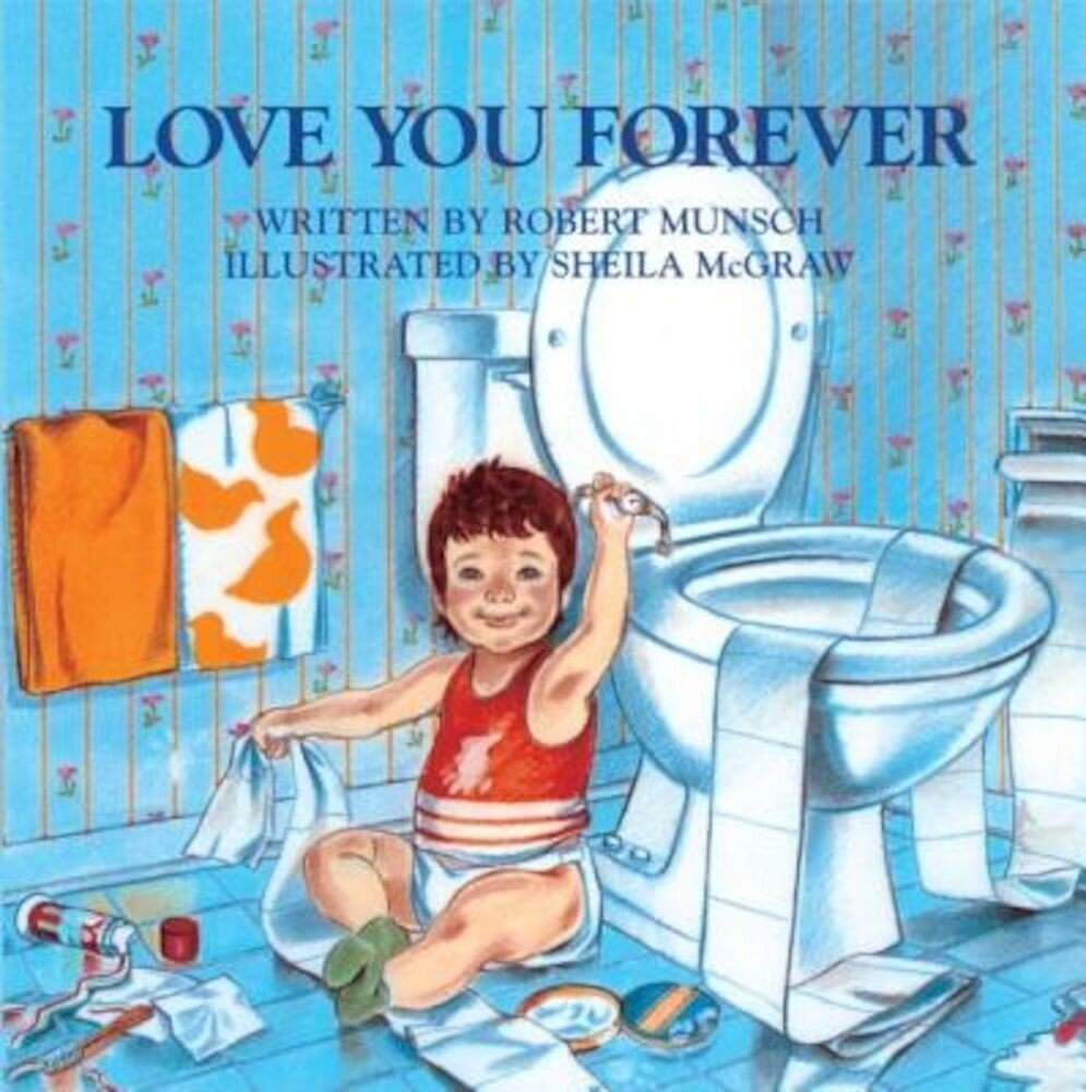 Love You Forever, Hardcover