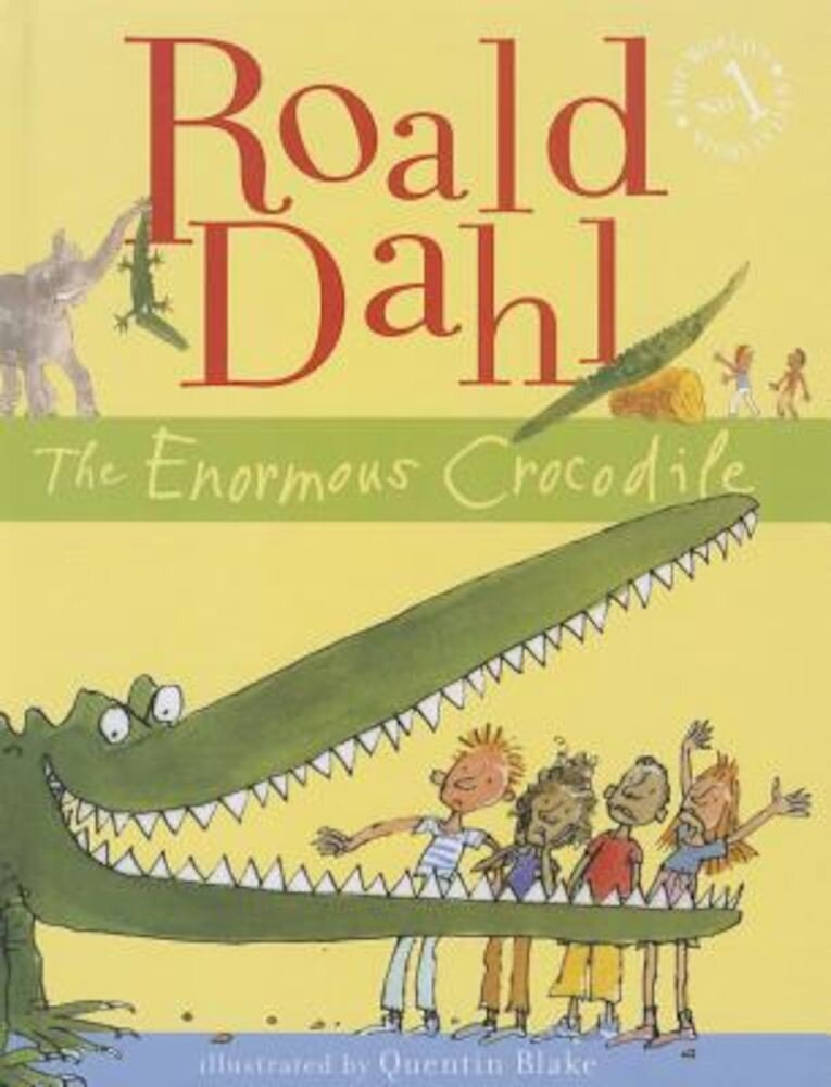 Enormous Crocodile, Hardcover