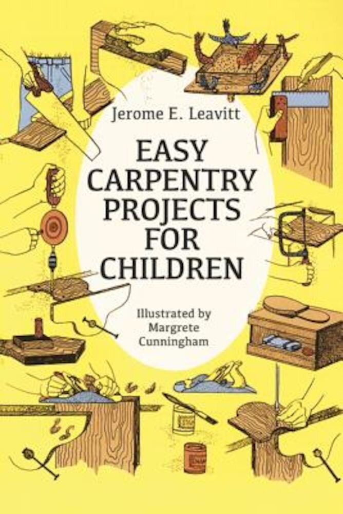 Easy Carpentry Projects for Children, Paperback