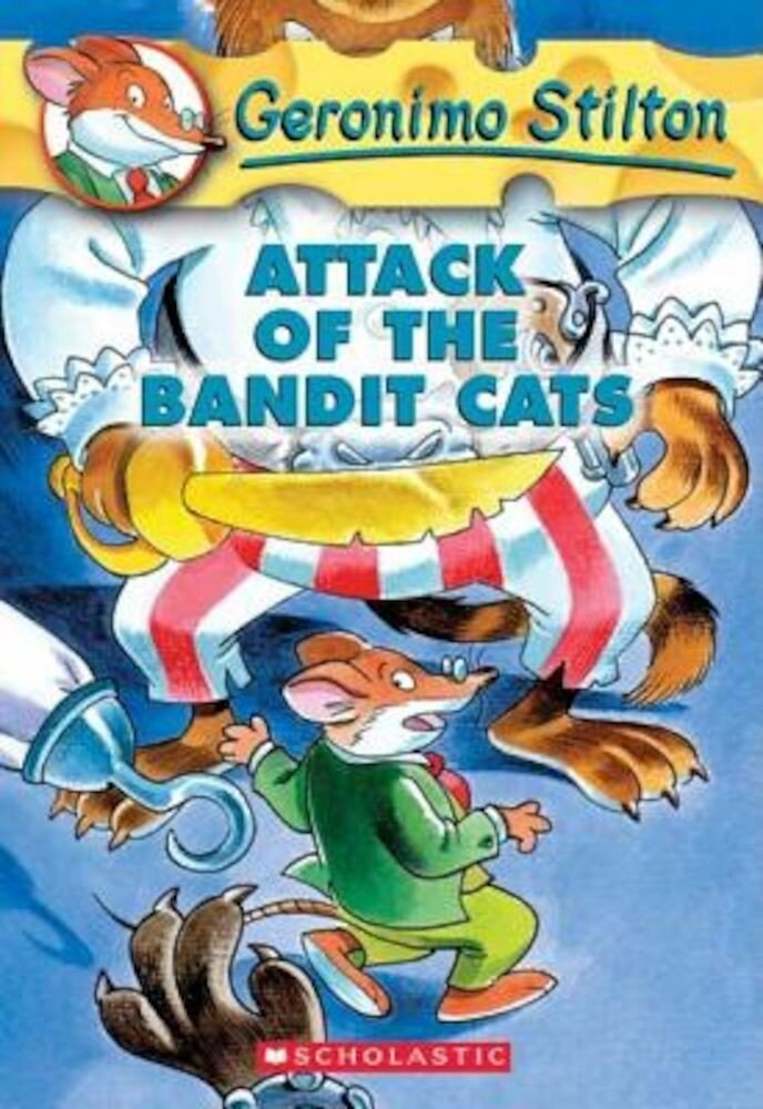 Geronimo Stilton #8: Attack of the Bandit Cats, Paperback