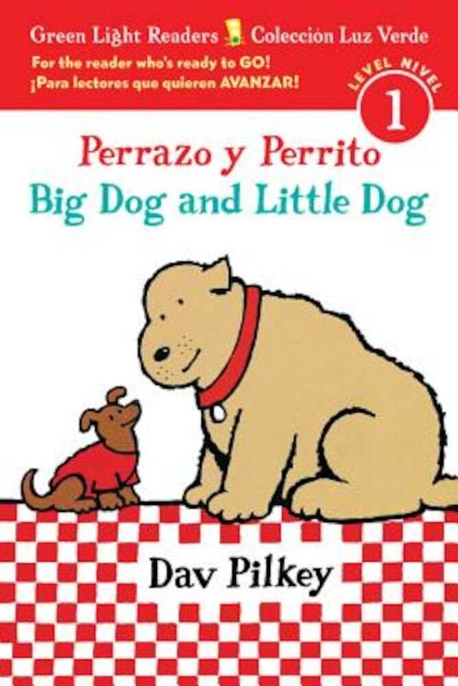 Perrazo y Perrito/Big Dog and Little Dog, Hardcover