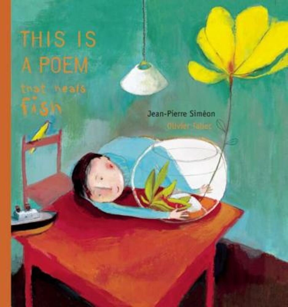This Is a Poem That Heals Fish, Hardcover
