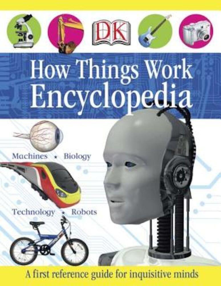 How Things Work Encyclopedia, Hardcover