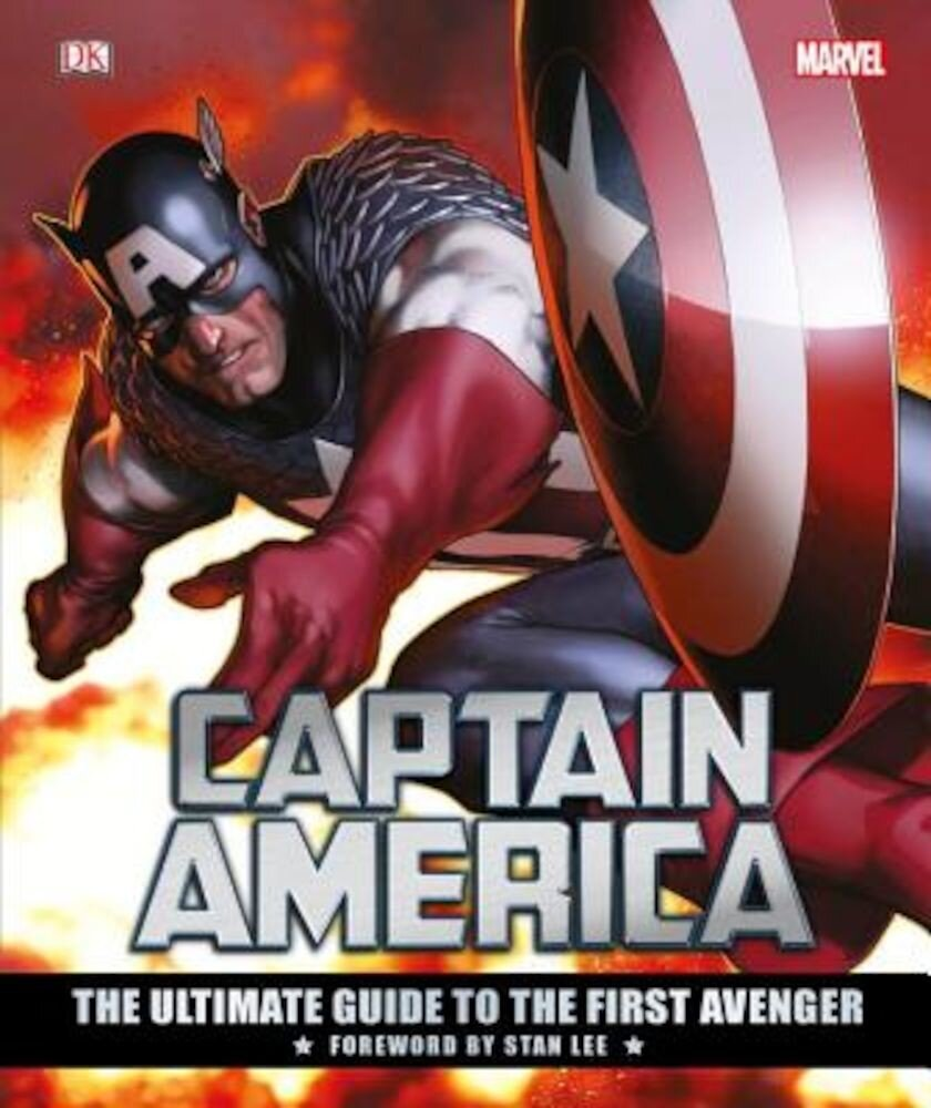 Marvel's Captain America: The Ultimate Guide to the First Avenger, Hardcover